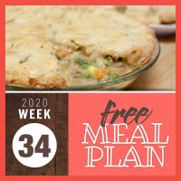 chicken pot pie with top and bottom crust with text free meal plan week 34 2020