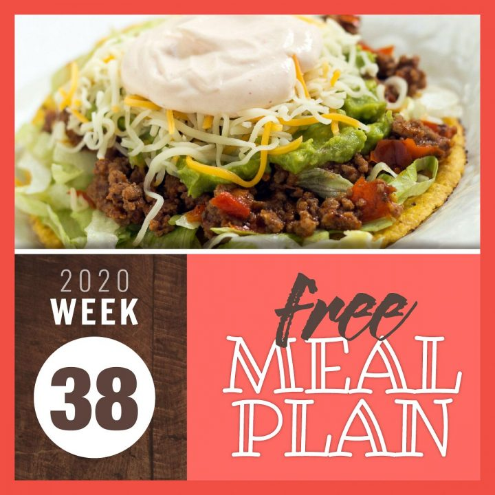 Beef Tostada with text Free Meal Plan Week 38 2020