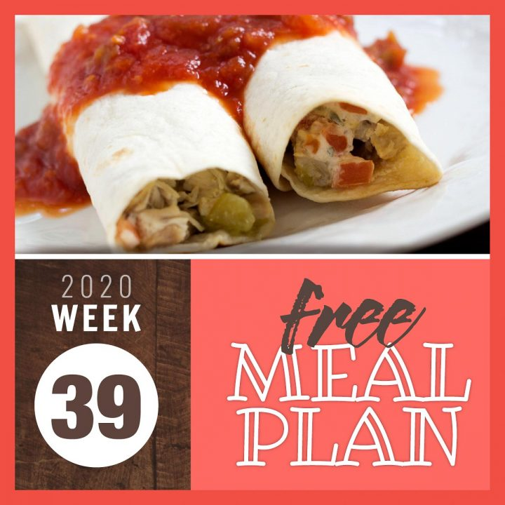 Tex-Mex Chicken Roll Ups with text Free Meal Plan for Week 39 2020