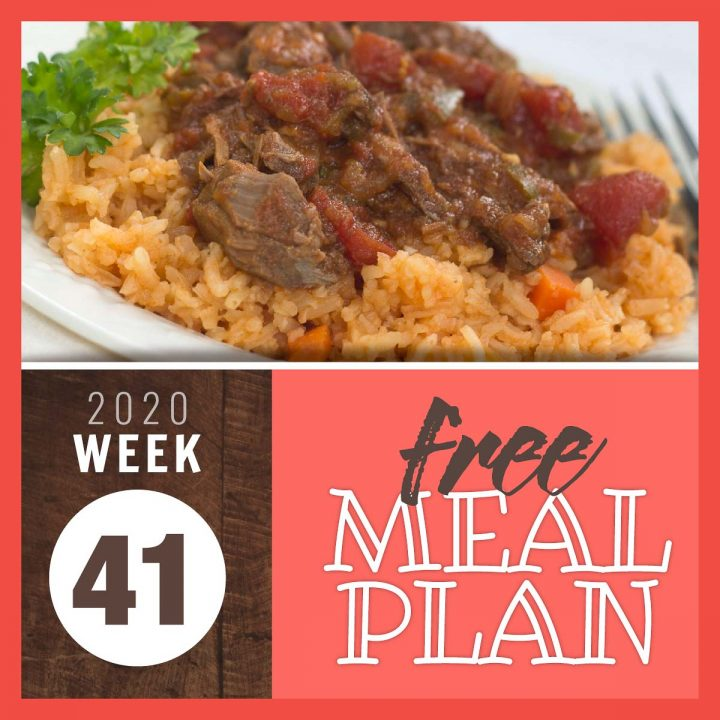 Ropa Vieja over Mexican rice with text Free Meal Plan for week 41 2020