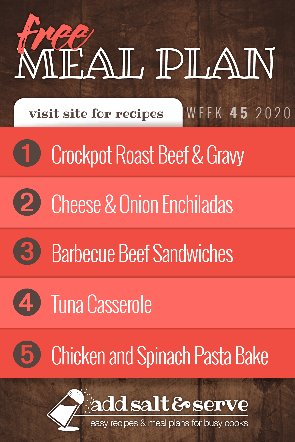 Free Meal Plan for Week 45 2020: Crockpot Roast Beef & Gravy, Cheese & Onion Enchiladas, Barbecue Beef Sandwiches, Tuna Casserole, Chicken and Spinach Pasta Bake - visit Add Salt & Serve for recipes
