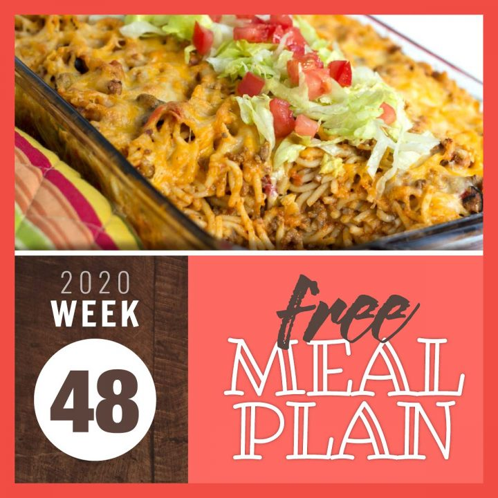 Baked Southwestern Spaghetti with text Free Meal Plan Week 48 2020
