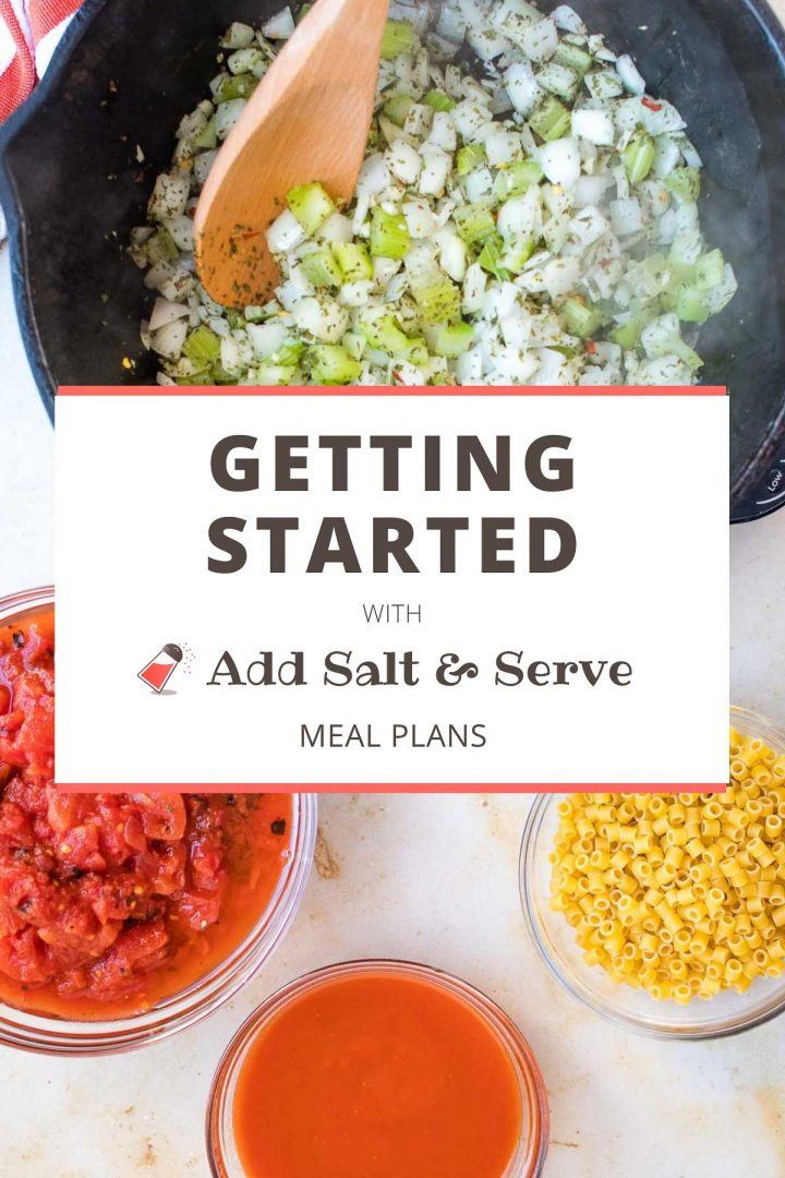 Getting started with Add Salt & Serve Meal Plans