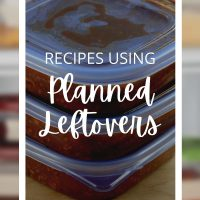 Recipes using planned leftovers