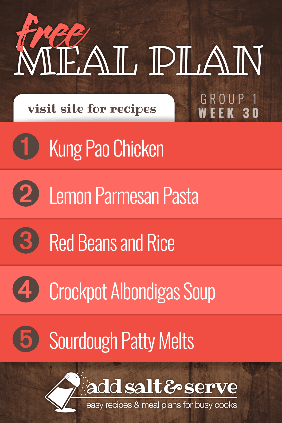 Free Meal Plan for Week 30 (Group 1): Kung Pao Chicken, Pasta with Parmesan and Lemon Sauce, Red Beans and Rice, Crockpot Albondigas Soup (Mexican Meatball Soup), Sourdough Patty Melts