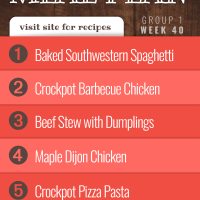 Meal Plan for Week 40 (Group 1): Baked Southwestern Spaghetti, Barbecue Chicken Dinner in the Crockpot, Beef Stew with Dumplings, Maple Dijon Chicken, Crockpot Pizza Pasta